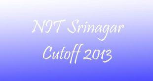 NIT Srinagar Cutoff 2013