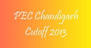 PEC Chandigarh Cutoff 2013