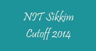 NIT Sikkim Cutoff 2014