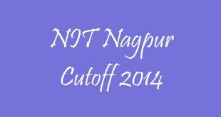 VNIT Nagpur Cutoff 2014