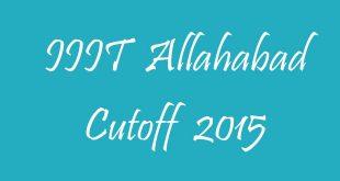 IIIT Allahabad Cutoff 2015