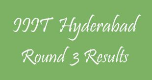 IIIT Hyderabad Round 3 Results