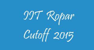 IIT Ropar Cutoff 2015