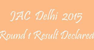 JAC Delhi 2015 Round 1 Result Declared