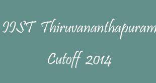 IIST Thiruvananthapuram Cutoff 2014