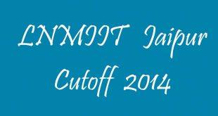 LNMIIT Jaipur Cutoff 2014