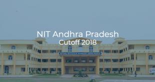 NIT Andhra Pradesh Cutoff 2018