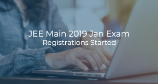 JEE Main 2019 Jan Exam Registrations started