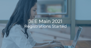 JEE Main 2021 Registrations Started